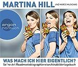 Martina Hill 'Was mach ich hier eigentlich?: Mit der Comedyqueen ins Land des Lächelns!'