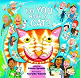 Do You Have a Cat? (080285351X) by Spinelli, Eileen