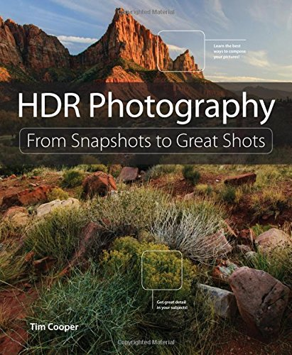 HDR Photography:From Snapshots to Great Shots