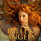 The Complete Book of Fallen Angels | Valmore Daniels