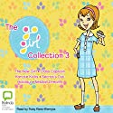 Go Girl, Collection 3 (       UNABRIDGED) by Rowan McAuley, Chrissie Perry Narrated by Ruby Rees-Wemyss