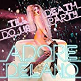Till Death Do Us Party [Explicit]