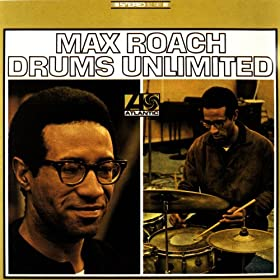 Max Roach Drums Unlimited