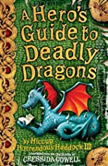 A Hero&#39;s Guide to Deadly Dragons