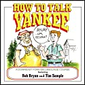How to Talk Yankee Performance by Tim Sample
