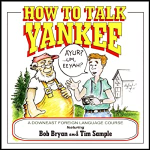 How to Talk Yankee | [Tim Sample]