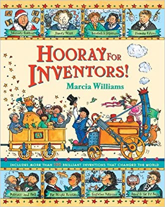 Hooray For Inventors! written by Marcia Williams