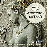 Méditation de Thais: Best of Massenet