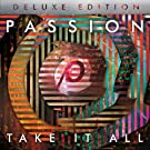 Passion: Take It All (Live) [CD/DVD Combo][Deluxe Edition]