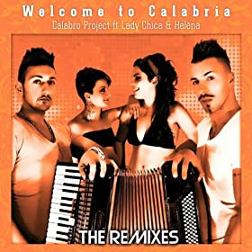 Welcome to Calabria (feat. Lady Chica, Hel�na) [Zumpa Zumpa]