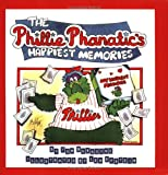 The Phillie Phanatic's Happiest Memories