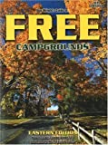 Don Wrights Guide to Free Campgrounds Eastern Edition - Now Includes Campgrounds 12 and Under in the 29 Eastern States