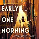 Early One Morning | Virginia Baily