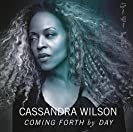 Cassandra Wilson  Coming Forth By Day cover