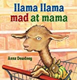 Llama Llama Mad at Mama