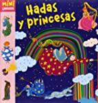 Hadas y princesas (Larousse - Infanti...