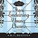 Those Endearing Young Charms (       UNABRIDGED) by M. C. Beaton Narrated by Lucy Rayner
