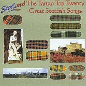 The Tartan Top Twenty - Great Scottish Songs