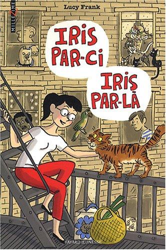 Iris par-ci, Iris par-là
