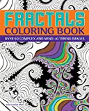 img - for Fractals Coloring Book: Over 60 Complex and Mind-Altering Images (Chartwell Coloring Books) book / textbook / text book