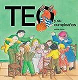 Teo y Su Cumpleanos (Spanish Edition)