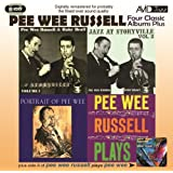 Four Classic Albums - Pee Wee Russell