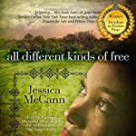 All Different Kinds of Free | Jessica McCann