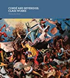 Conde and Beveridge: Class Works (0919616488) by Sekula, Allan