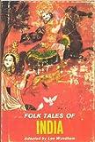 Folk tales of India, (Folk tales around the world series) (1112760113) by Wyndham, Lee