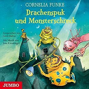Drachenspuk und Monsterschreck Hörbuch