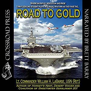 Road to Gold | [William H. Labarge]