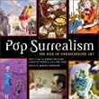 Pop Surrealism: The Rise of Underground Art