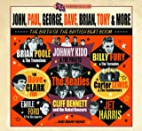 John, Paul, George, Dave, Brian, Tony & More - The Birth Of British Beat Boom