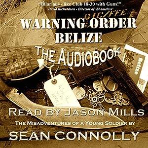 Warning Order Belize Audiobook