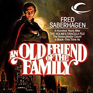 An Old Friend of the Family Audiobook