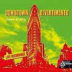Downtown Divertimento (Live)