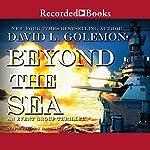 Beyond the Sea | David L. Golemon