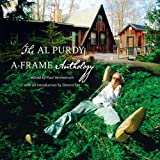 The Al Purdy A Frame Anthology (1550175025) by Purdy, Al
