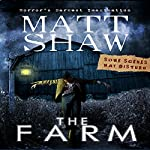 The Farm: A Novella of Extreme Horror | Matt Shaw