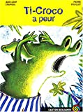 echange, troc Jean-Loup Craipeau, Pierre Fouillet - Ti-Croco a peur