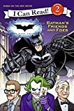 The Dark Knight: Batman's Friends and Foes (I Can Read Book 2) (0061561908) by Hapka, Catherine