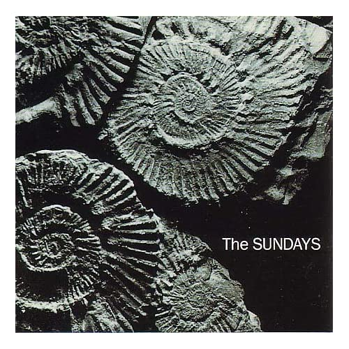 The Sundays - Reading, Writing And Arithmetic '1990