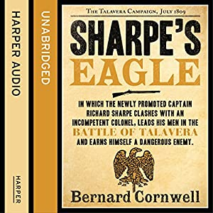 Sharpe's Eagle: The Talavera Campaign, July 1809 Audiobook