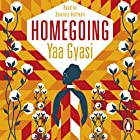 Homegoing Audiobook by Yaa Gyasi Narrated by Dominic Hoffman