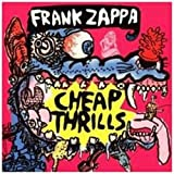 Cheap Thrills By Frank Zappa (2006-10-02)