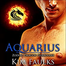Aquarius: Zodiac Dragon Guardians, Book 2 Audiobook by Kim Faulks Narrated by Emily Bauer