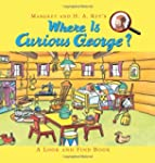 Where Is Curious George?: A Look and...