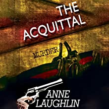The Acquittal (       UNABRIDGED) by Anne Laughlin Narrated by Tatiana Sokolov
