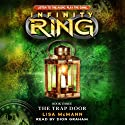 Infinity Ring, Book 3: The Trap Door Audiobook by Lisa McMann Narrated by Dion Graham