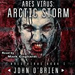 ARES Virus: Arctic Storm   John O'Brien